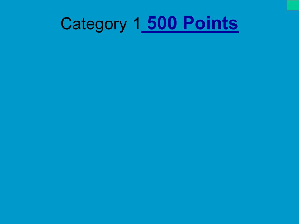 Category 1 500 Points