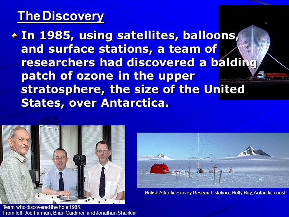 The Discovery Team who discovered the hole 1985. From left: Joe Farman, Brian Gardiner, and Jonathan Shanklin British Atlantic Survey Research station