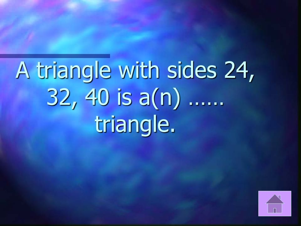 If a 2 +b 2 >c 2 then the triangle will be …………..