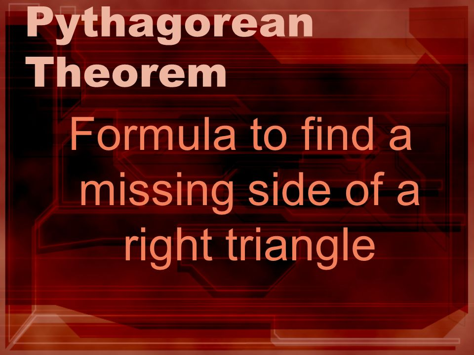 Formula to find a missing side of a right triangle