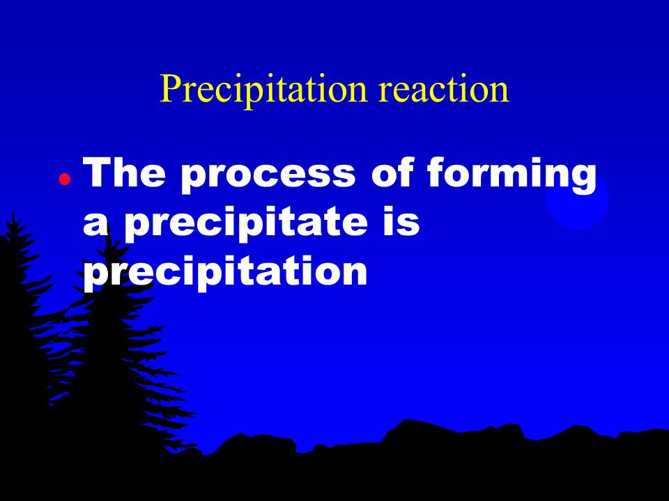 Precipitate l A precipitate is an insoluble substance crystallizes out of solution (ex: salt from a neutralization reaction)