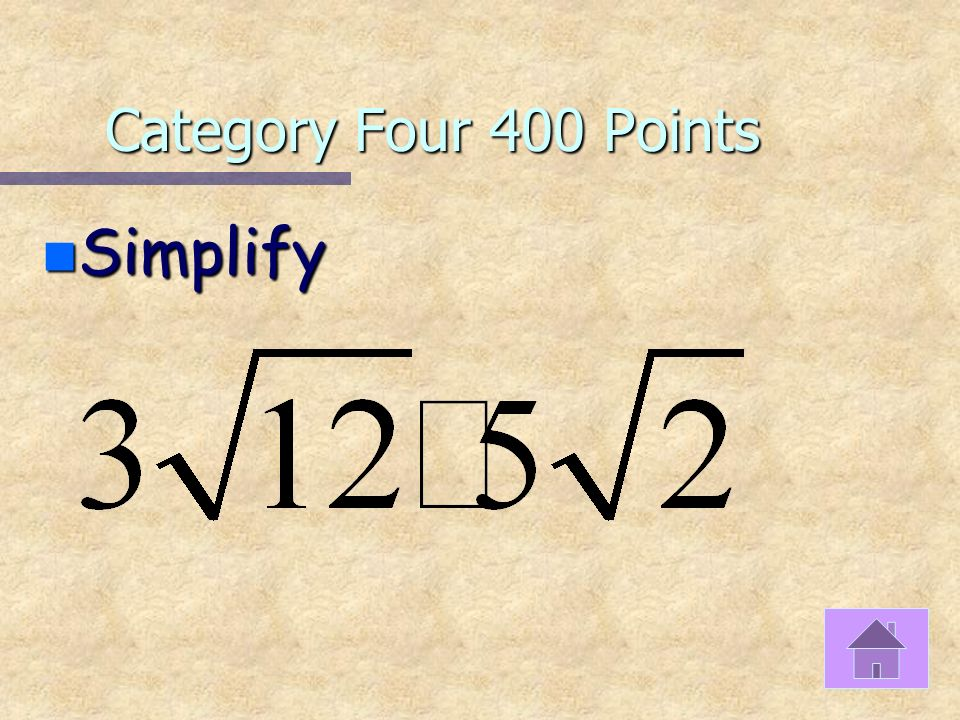 Category Four 300 Points n Simplify