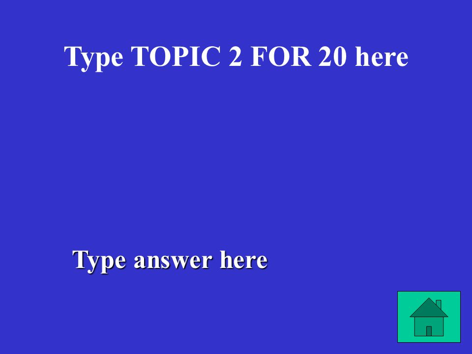 Type answer here Type TOPIC 1 FOR 80 here