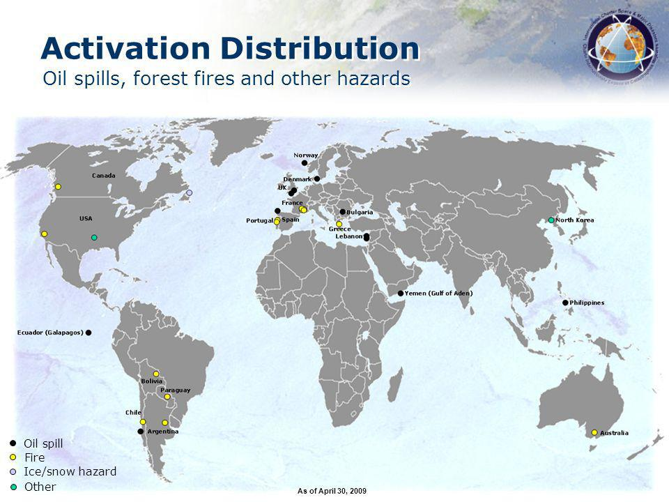 Oil spill Fire Ice/snow hazard Other Activation Distribution Oil spills, forest fires and other hazards As of April 30, 2009