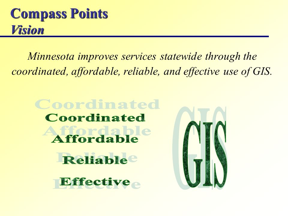 Compass Points Vision Minnesota improves services statewide through the coordinated, affordable, reliable, and effective use of GIS.