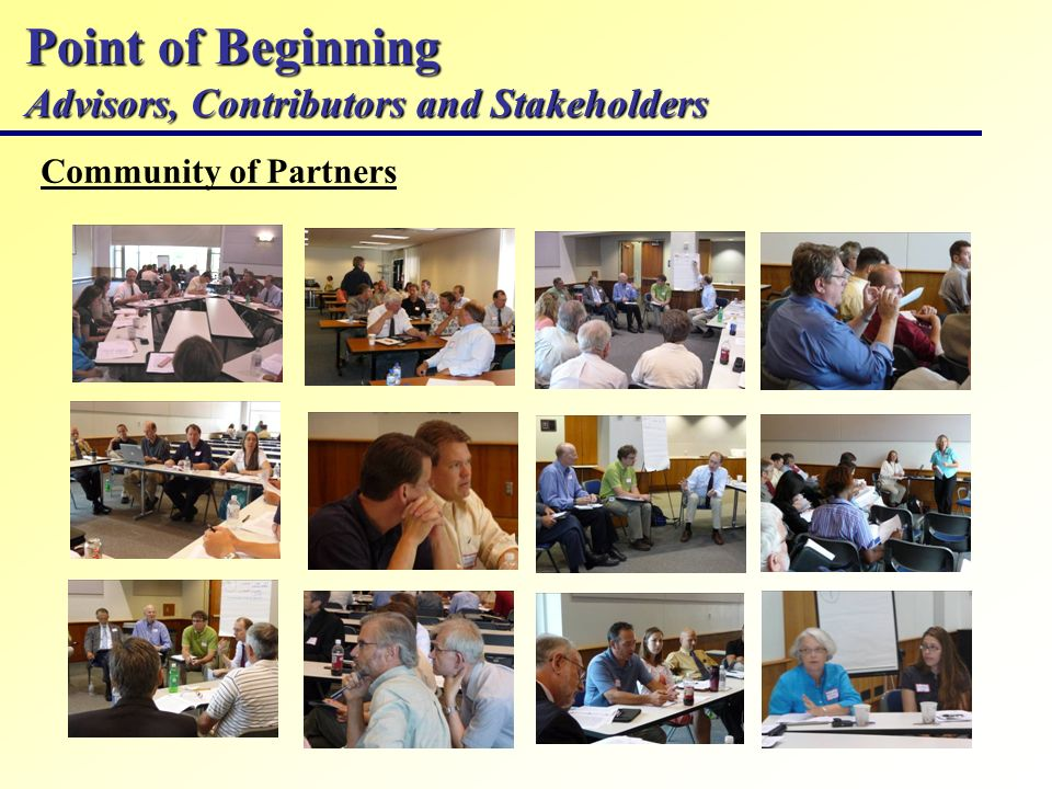 Point of Beginning Advisors, Contributors and Stakeholders Community of Partners