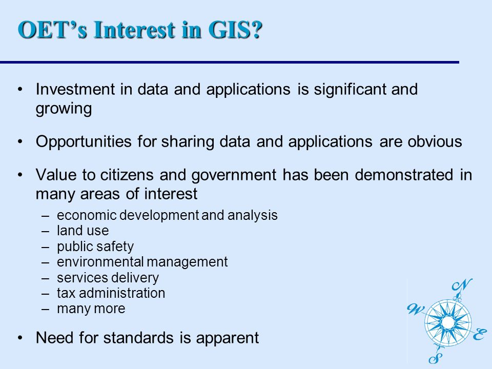 OETs Interest in GIS.
