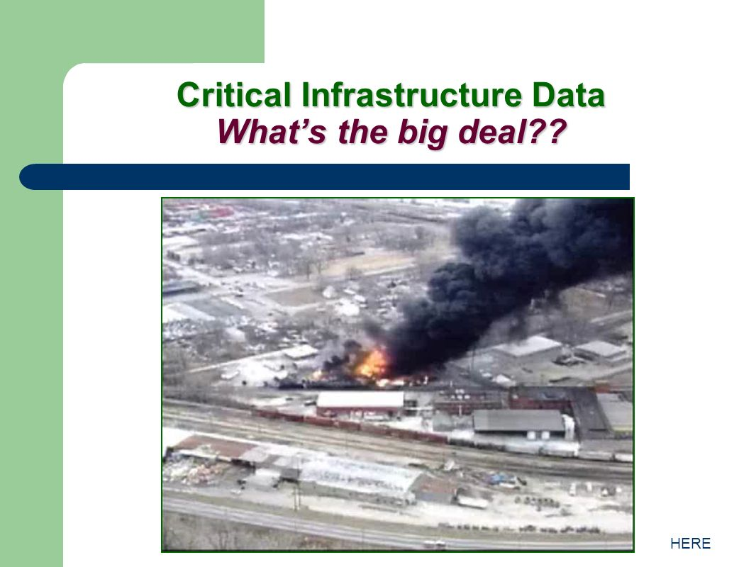 HERE Critical Infrastructure Data Whats the big deal??