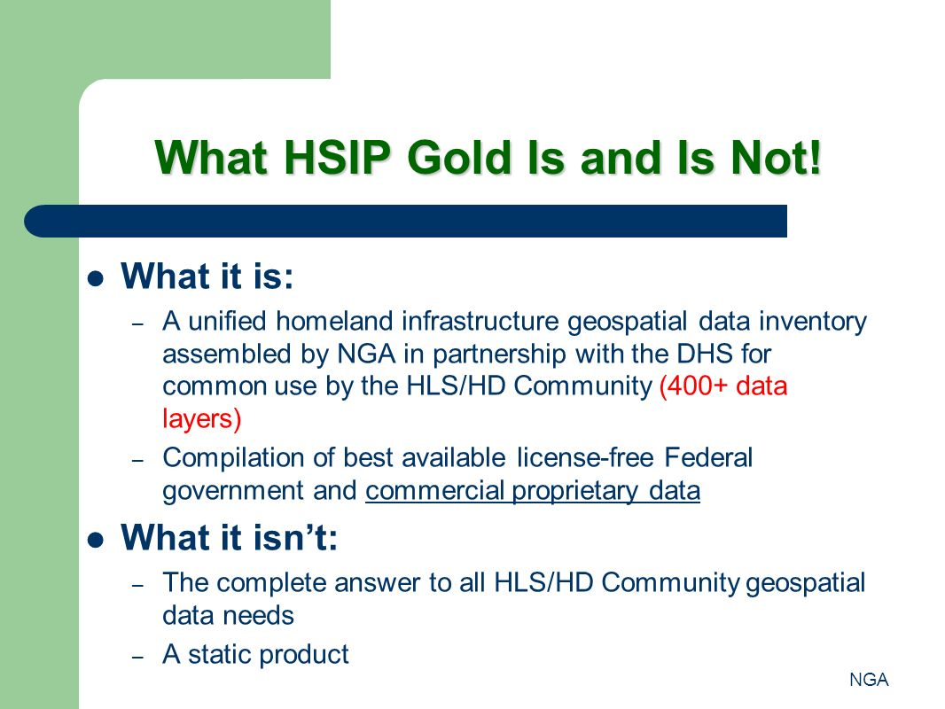 NGA What HSIP Gold Is and Is Not.