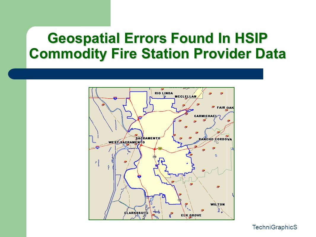 TechniGraphicS Geospatial Errors Found In HSIP Commodity Fire Station Provider Data