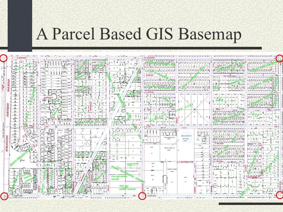 A Parcel Based GIS Basemap