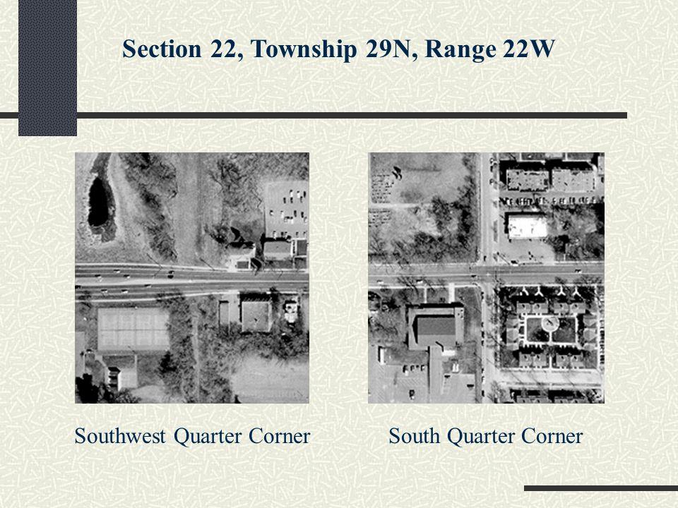 Southwest Quarter CornerSouth Quarter Corner Section 22, Township 29N, Range 22W