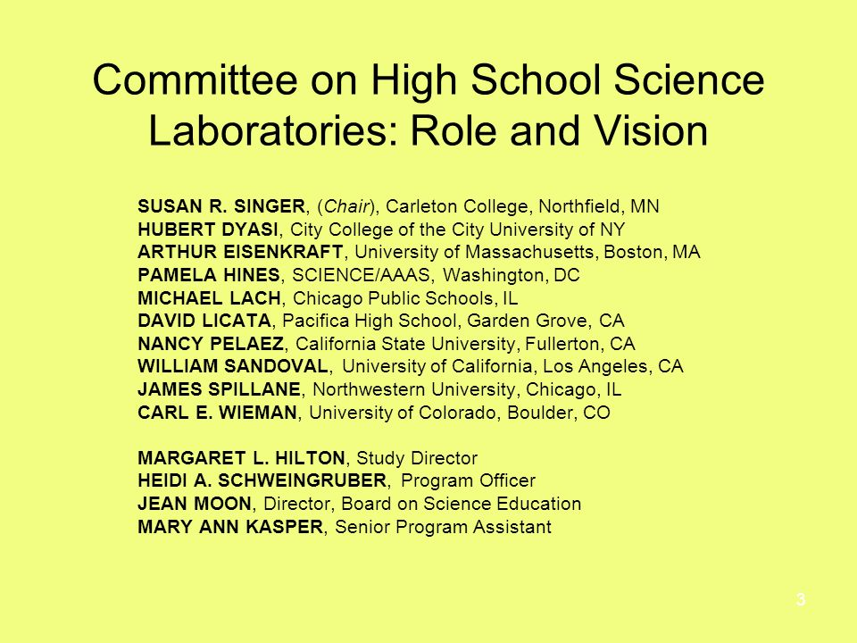 3 Committee on High School Science Laboratories: Role and Vision SUSAN R.