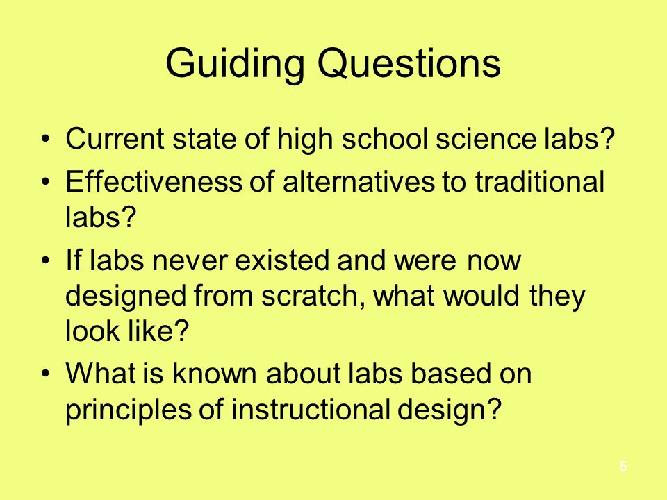 5 Guiding Questions Current state of high school science labs.