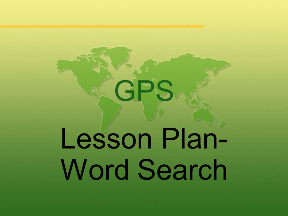 GPS Lesson Plan- Word Search