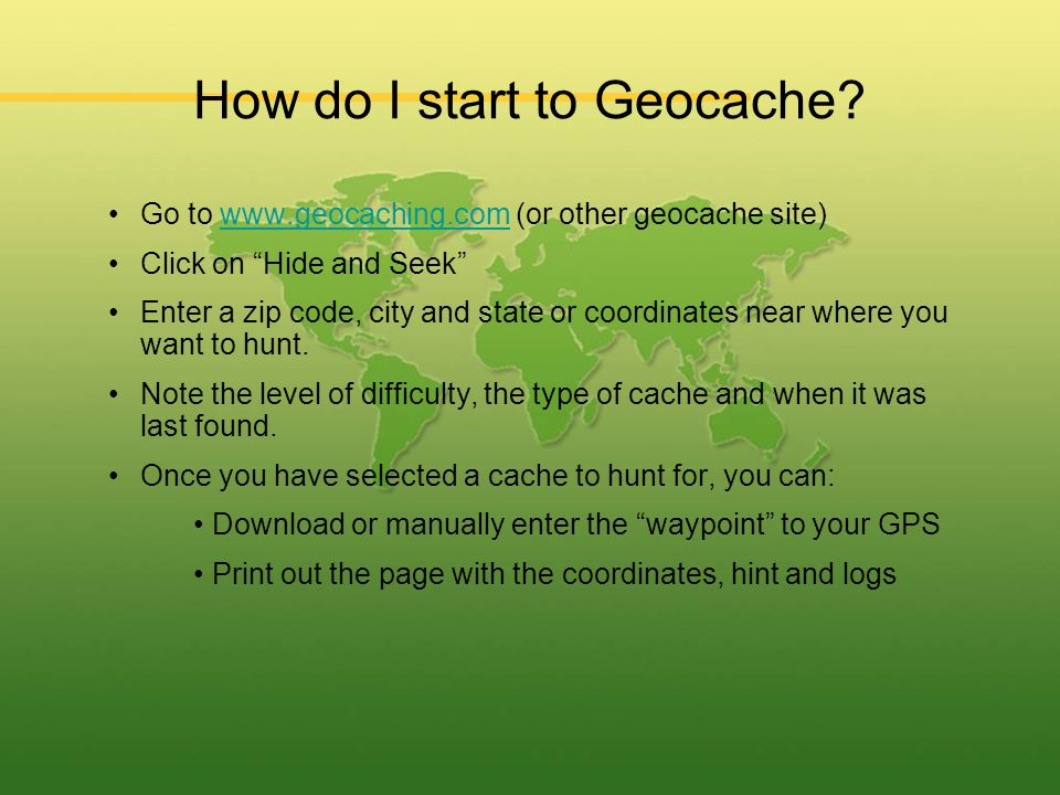 How do I start to Geocache.