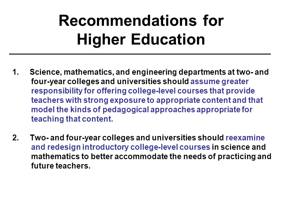 Recommendations for Higher Education 1.