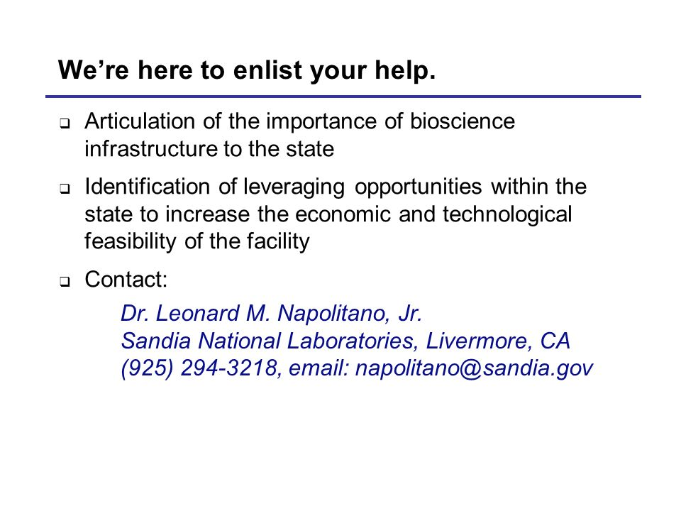 Were here to enlist your help. Dr. Leonard M. Napolitano, Jr.