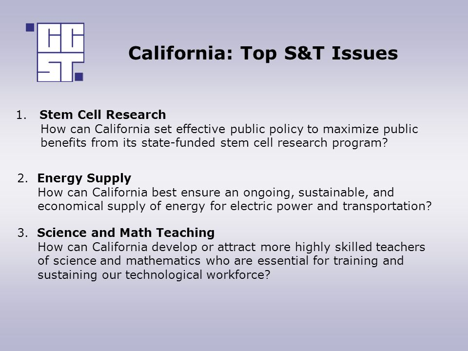 California: Top S&T Issues 1.