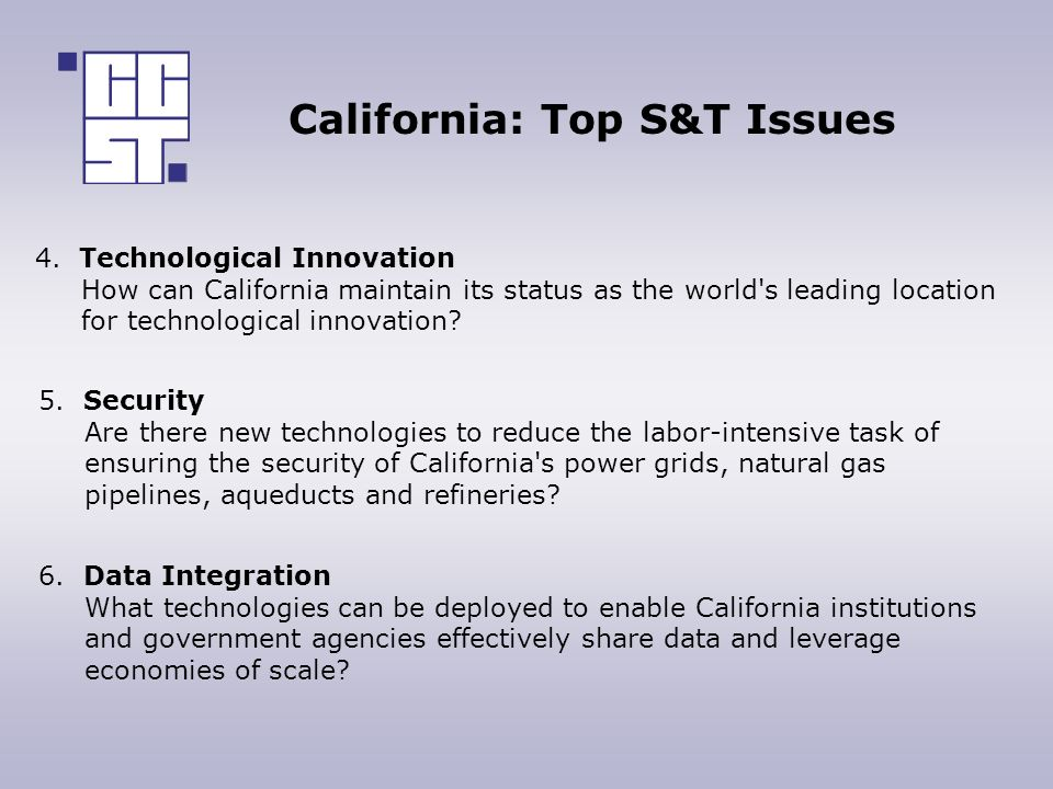 California: Top S&T Issues 4.