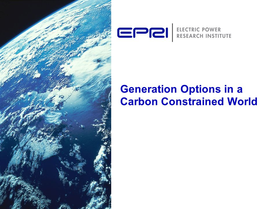 Generation Options in a Carbon Constrained World
