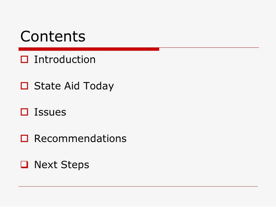 Contents Introduction State Aid Today Issues Recommendations Next Steps