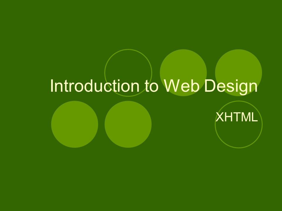 Introduction to Web Design XHTML