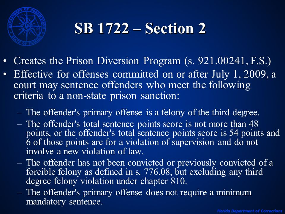 SB 1722 – Section 2 Creates the Prison Diversion Program (s.