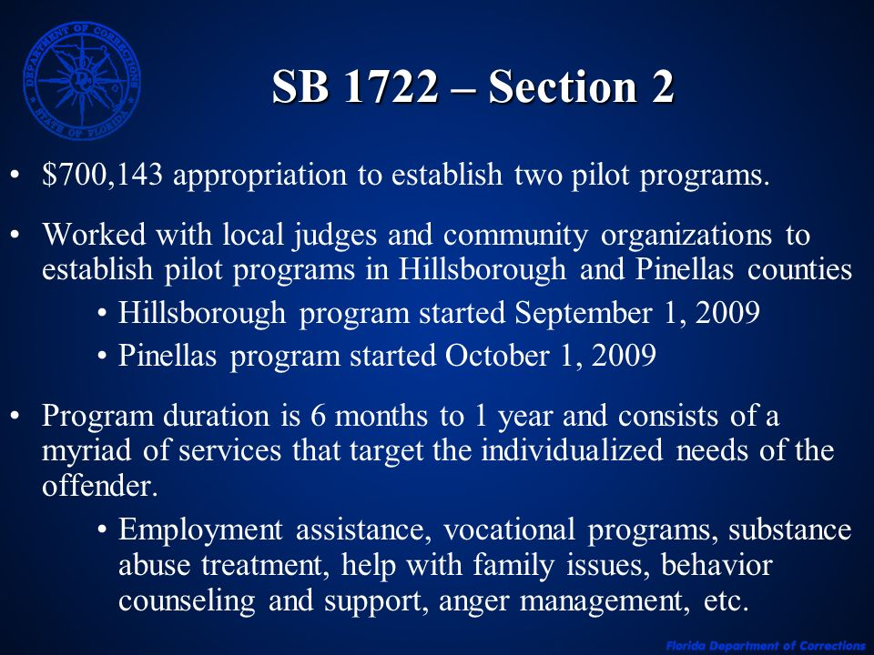 SB 1722 – Section 2 $700,143 appropriation to establish two pilot programs.