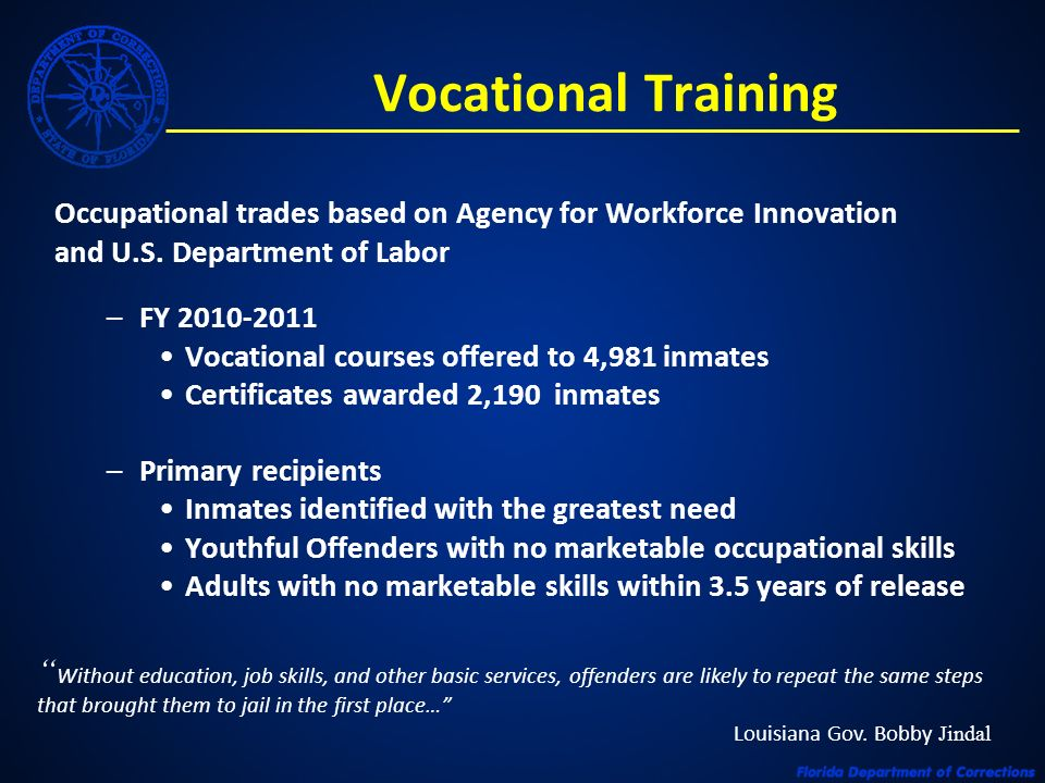 Vocational Training Occupational trades based on Agency for Workforce Innovation and U.S. Department of Labor –FY 2010-2011 Vocational courses offered