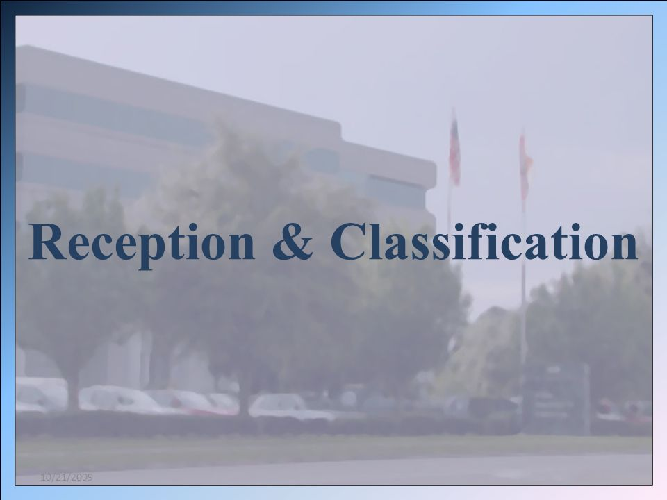 Male Reception Centers Reception and Medical Center Central Florida Reception Center South Florida Reception Center Northwest Florida Reception Center Female Reception Centers Lowell Annex Broward Correctional Institution Broward C.I.