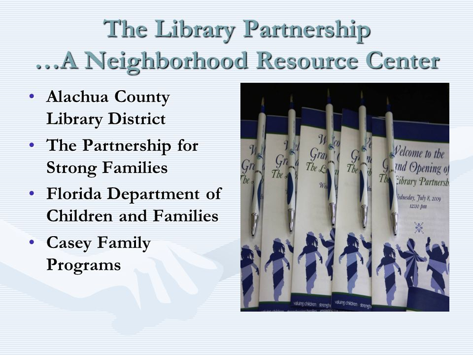 Alachua County Library DistrictAlachua County Library District The Partnership for Strong FamiliesThe Partnership for Strong Families Florida Departme