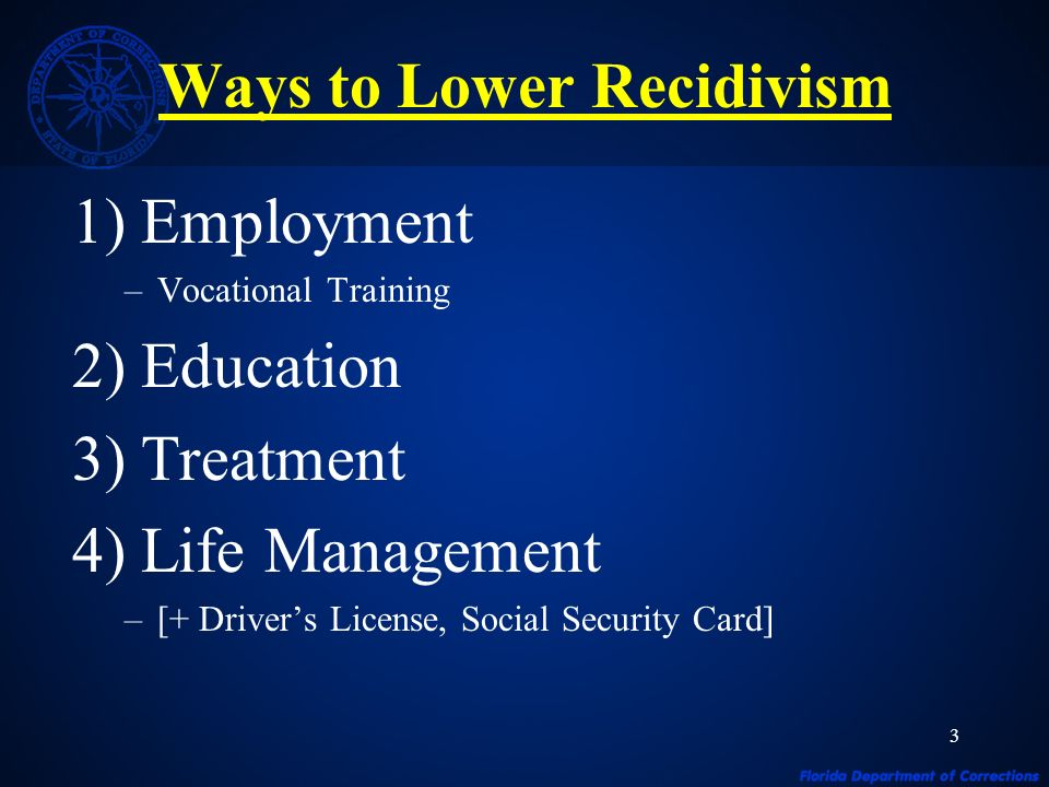 4 SUPPORT Expand Education and Vocational Programming Increase Substance Abuse Treatment Expand Job Training Through Third Party Resources Expand Work Release Through Outsourcing Begin Pre-Release Planning At Reception ANTI-RECIDIVISM & PROGRAMS TASK FORCE RECOMMENDATIONS
