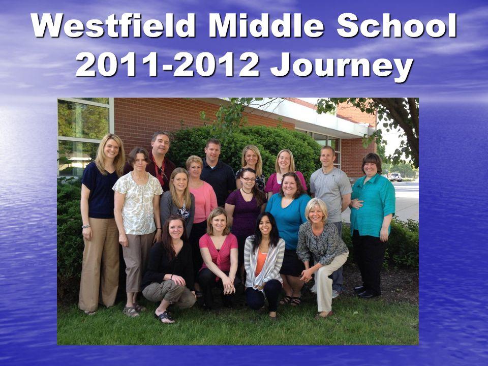 Westfield Middle School 2011-2012 Journey