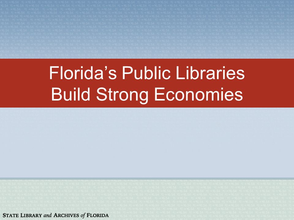 Floridas public libraries return $6.54 for every $1.00 invested