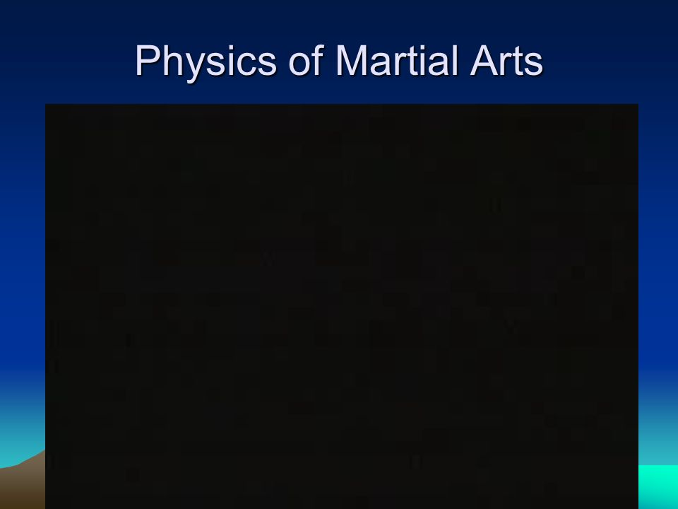 Physics of Martial Arts