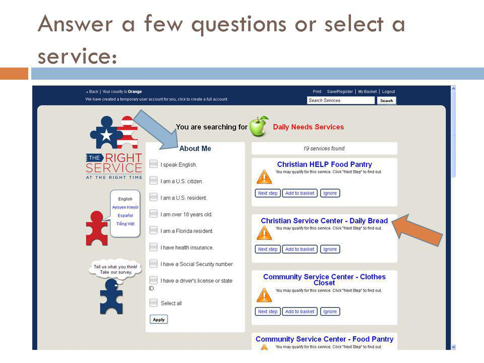 Answer a few questions or select a service: