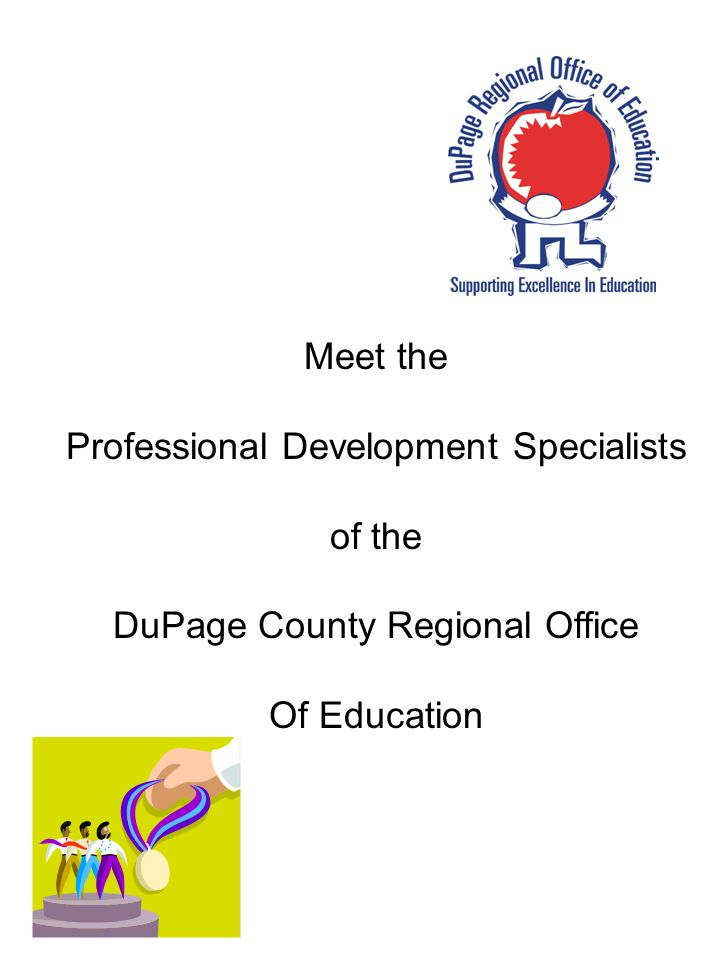 Meet the Professional Development Specialists of the DuPage County Regional Office Of Education