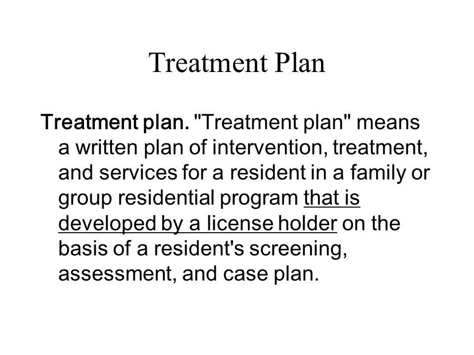 Treatment Plan Treatment plan.
