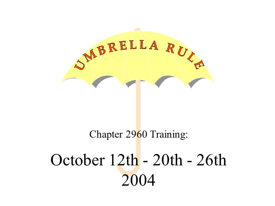Chapter 2960 Training: October 12th - 20th - 26th 2004