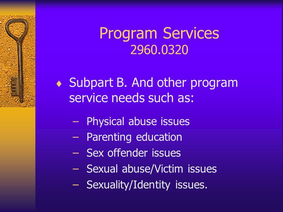 Security Policies & Procedures 2960.0360 Subpart 1 Search procedures.