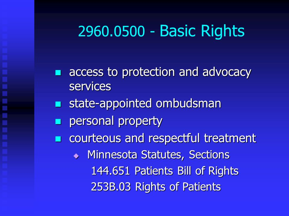 2960.0500 - Basic Rights access to protection and advocacy services access to protection and advocacy services state-appointed ombudsman state-appoint