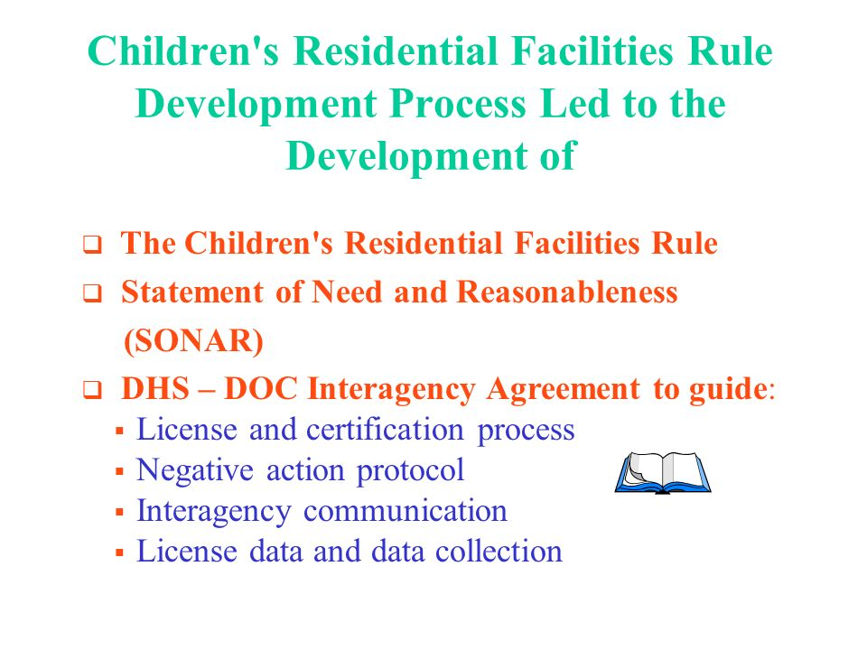 Former Rules Have Gone the Way of the Dinosaurs DHS Rule 5 DHS Rule 8 DHS Rule 35 DOC Juvenile Licensing Rules