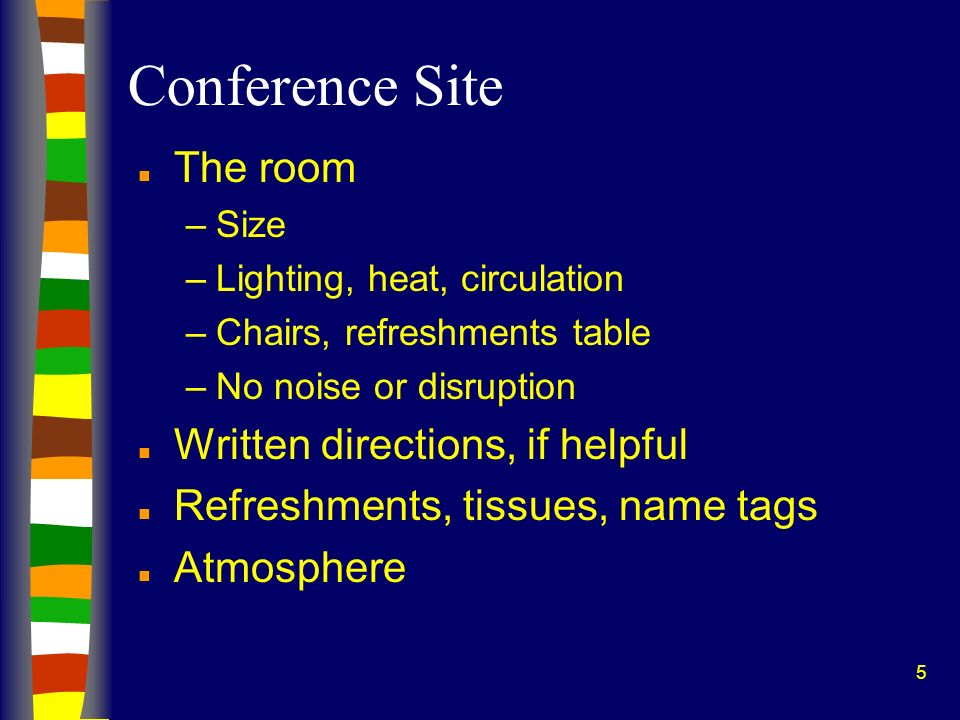 6 Also Think Through Ahead of Time n Scheduling arrival times n Possible separate waiting rooms n Sharing facilitator roles with your co-facilitator n Order of speaking at the conference