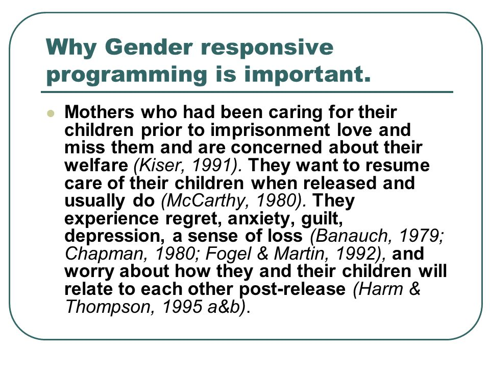 Why Gender responsive programming is important.
