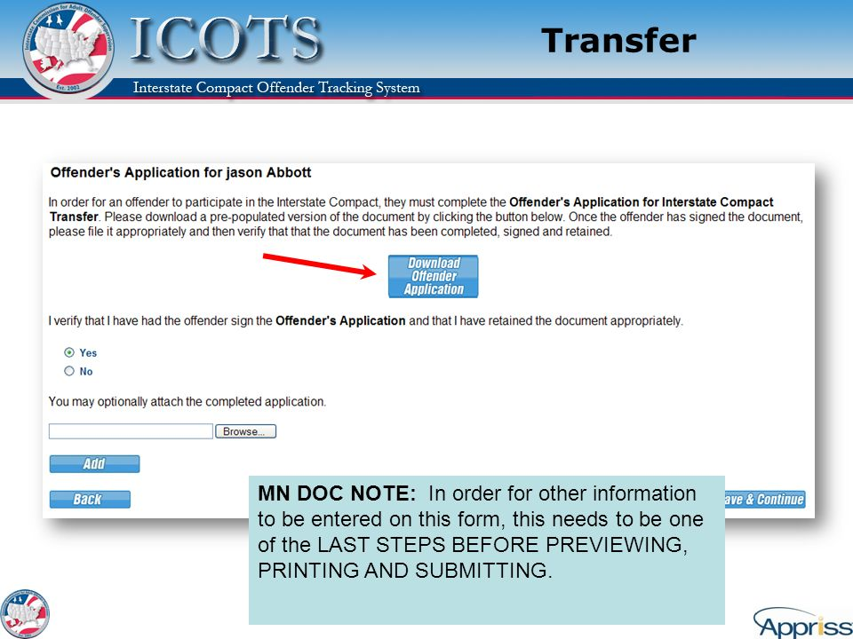 MN DOC NOTE: In order for other information to be entered on this form, this needs to be one of the LAST STEPS BEFORE PREVIEWING, PRINTING AND SUBMITT