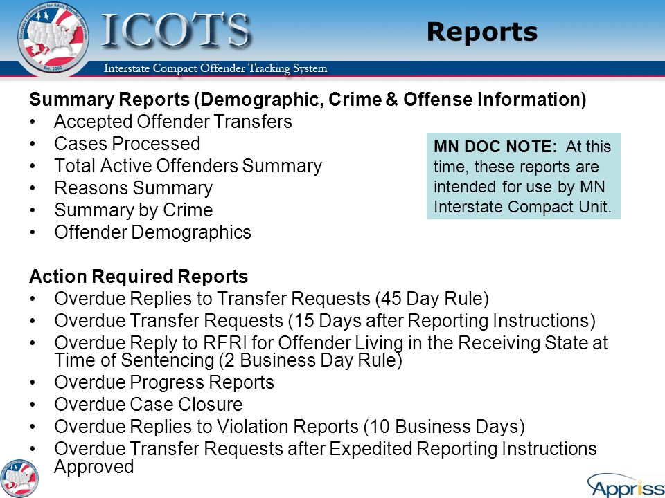 Reports Summary Reports (Demographic, Crime & Offense Information) Accepted Offender Transfers Cases Processed Total Active Offenders Summary Reasons