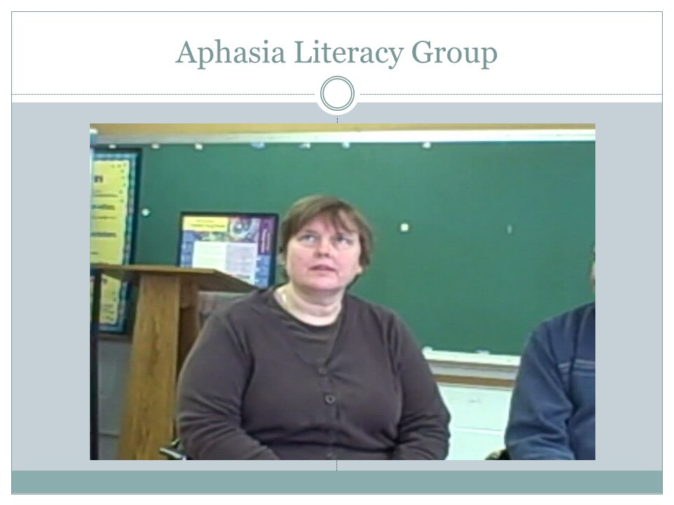 Aphasia Literacy Group