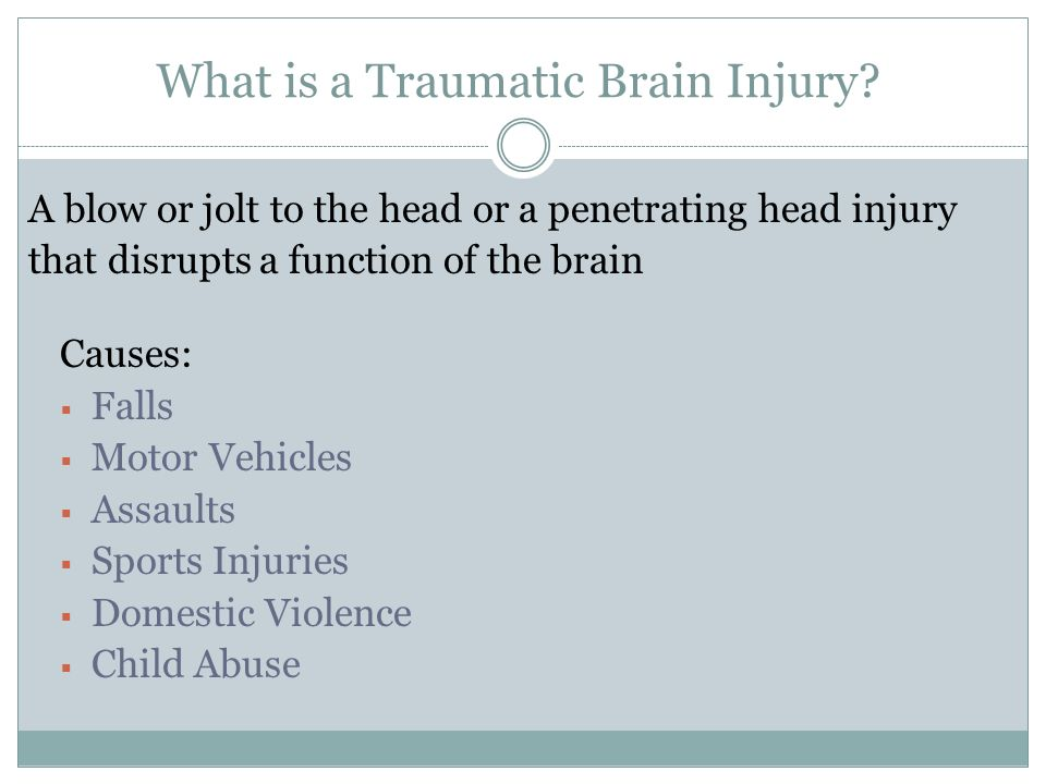 What is a Traumatic Brain Injury.