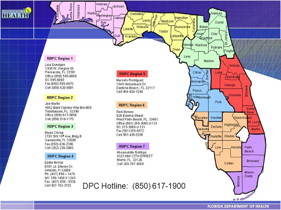 FLORIDA DEPARTMENT OF HEALTH DPC Hotline: (850) 617-1900